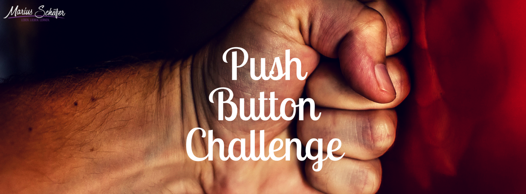 Fordere dich heraus - Push Button Challenge