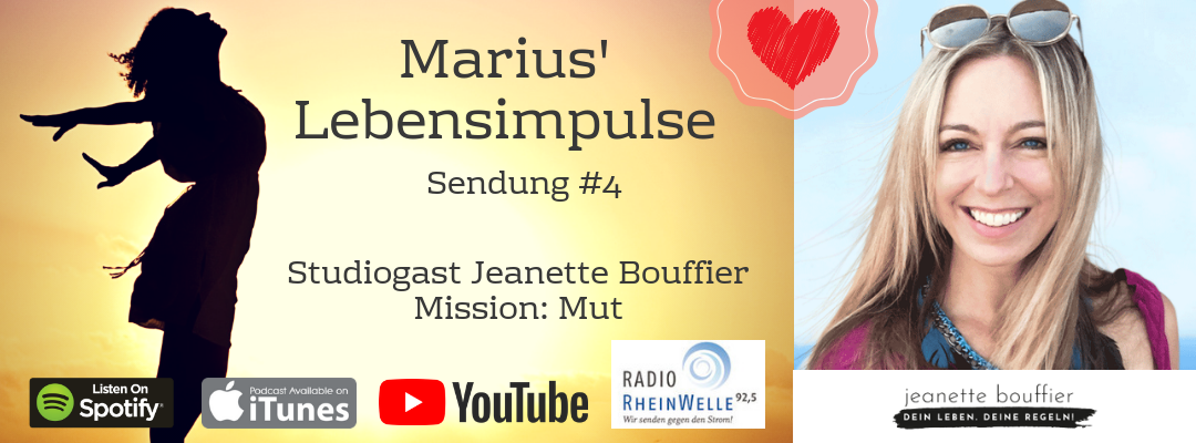 #4 Mission: Mut. Studiogast: Mut-Coach Jeanette Bouffier