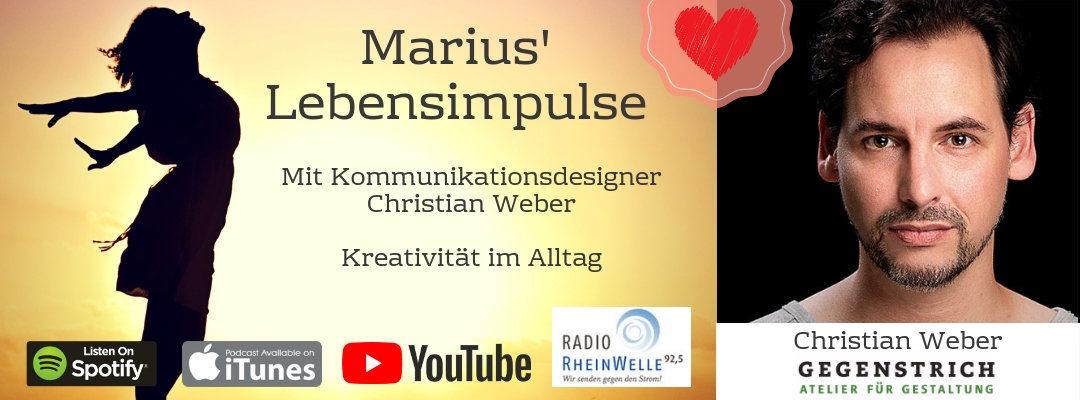 #9 Christian Weber – Kreativität im Alltag