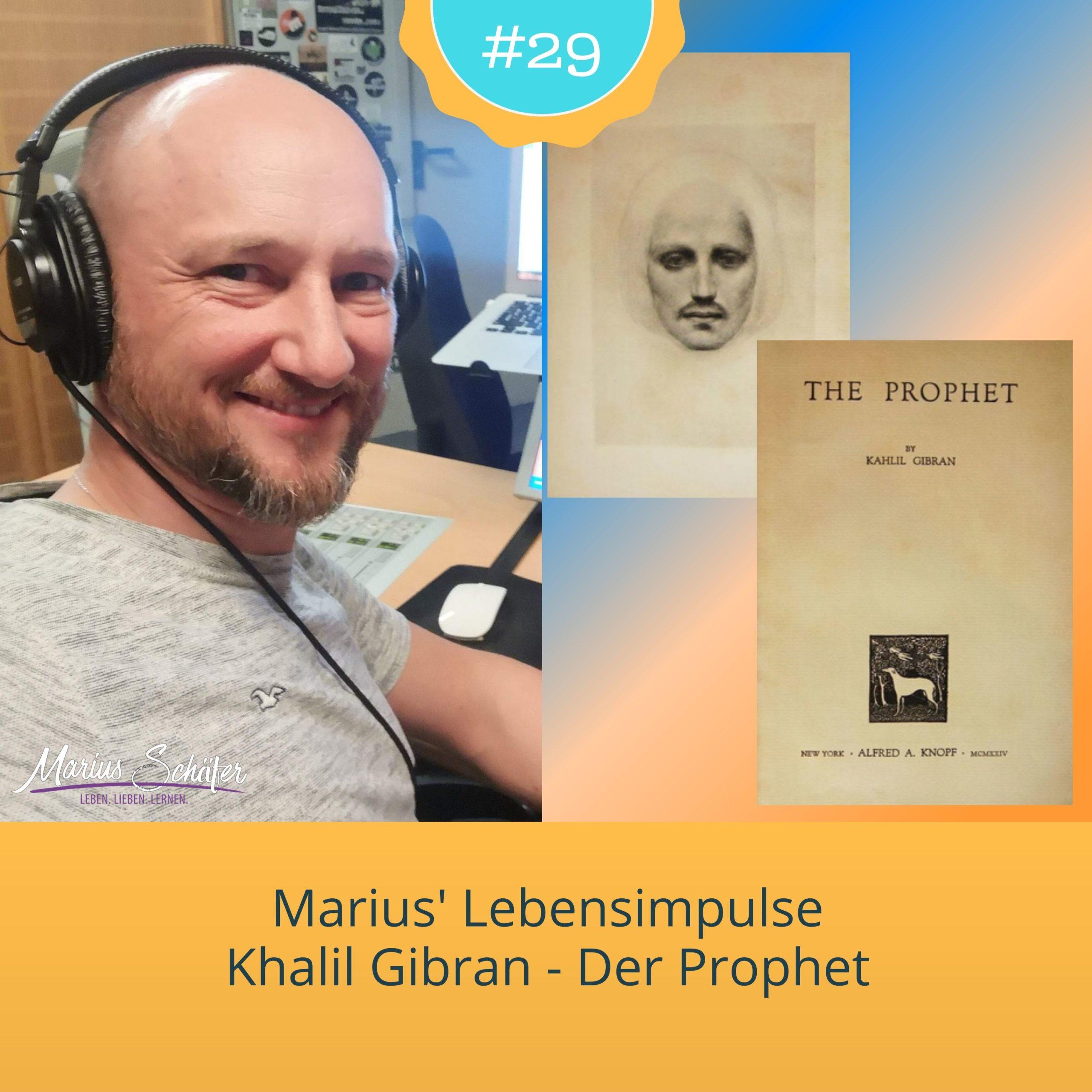 Marius Lebensimpulse 029 - Der Prophet