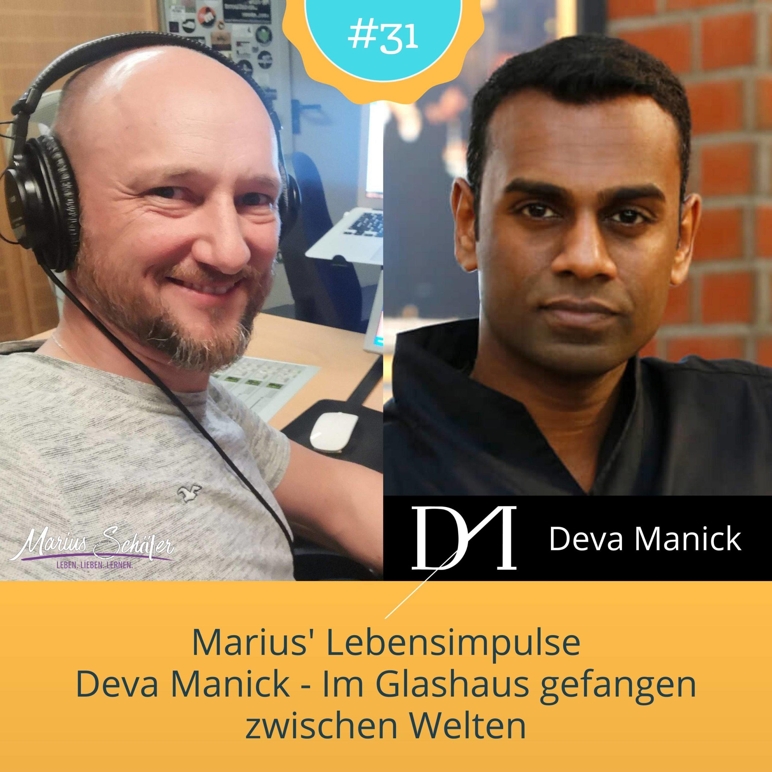 Deva Manick - Im Glashaus gefangen zwischen Welten