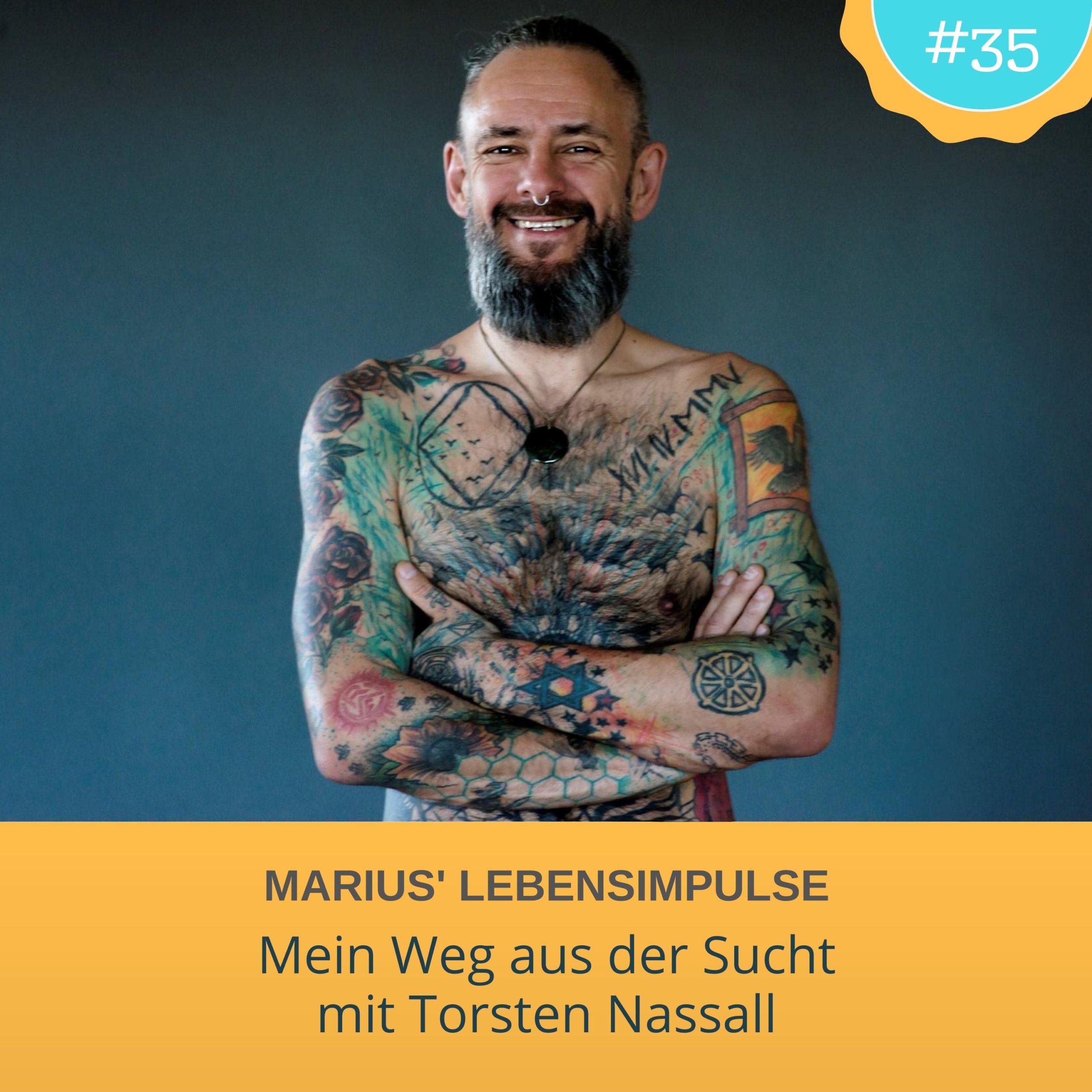 Torsten Nassall - Mein Weg aus der Sucht