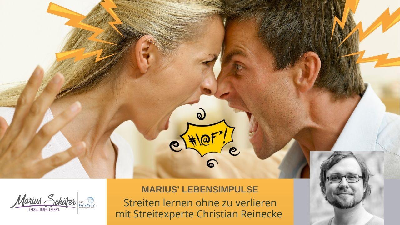Streiten lernen ohne zu verlieren - Mit Christian Reinecke